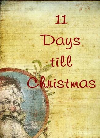 11 Days til Christmas
