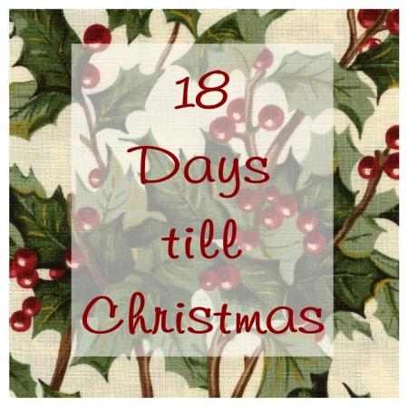 18 Days til Christmas