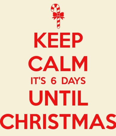 6 Days til Christmas
