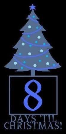 8 Days til Christmas