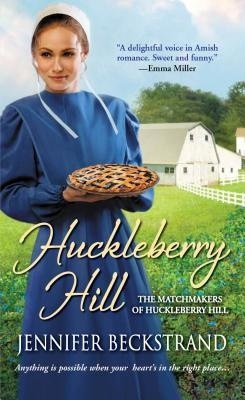 Huckleberry Hill by Jennifer Beckstrand