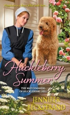 Huckleberry Summer by Jennifer Beckstrand