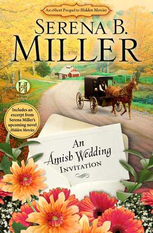 An Amish Wedding Invitation by Serena B Miller