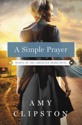 A Simple Prayer by Amy CLipston